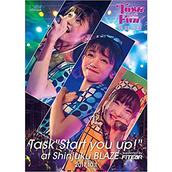 """2nd DVD『Task have Fun単独公演 ~Task""""Start you up!""""~ at shinjuku BLAZE supported by FITEAR 2017.10.1』"""